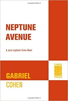 Neptune Avenue: A Jack Leightner Crime Novel (Jack Leightner Crime Novels) by Gabriel Cohen (2009-04-28)