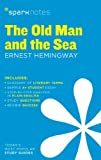 The Old Man and the Sea SparkNotes Literature Guide (SparkNotes Literature Guide Series)