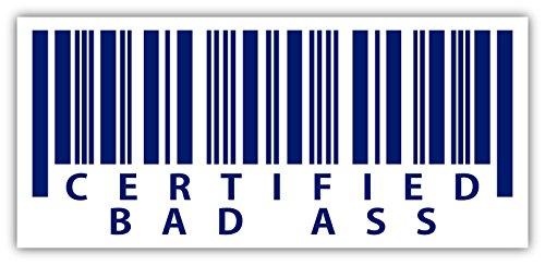 (Certified Bad Ass Bar Code Scanner Funny Sticker Decal 2x5)