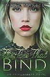 The Ties That Bind (An Ariel Kimber Novel) (Volume 4)