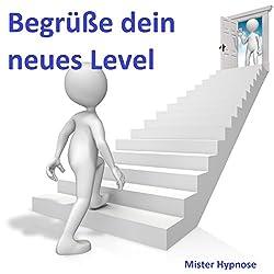 Begrüße dein neues Level