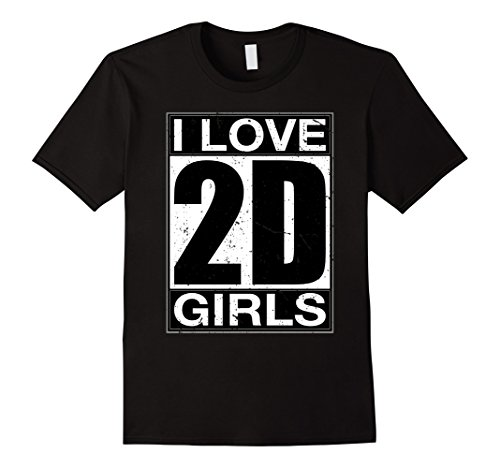 2d Cosplay Costume (Mens Cute Funny Anime T-Shirts Japan Lover Gift I Love 2D Girls Large Black)