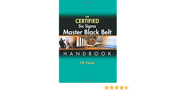 amazon com the certified six sigma master black belt 9780873898058