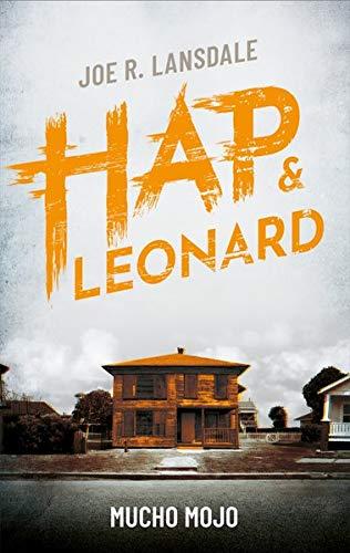 Mucho Mojo - Mucho Mojo: Ein Hap & Leonard-Roman