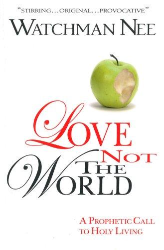 Love Not the World - Finials World