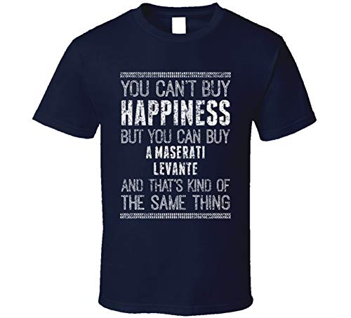 You Can't Buy Happiness Maserati Levante Car Lover Worn Look T Shirt M Navy ()