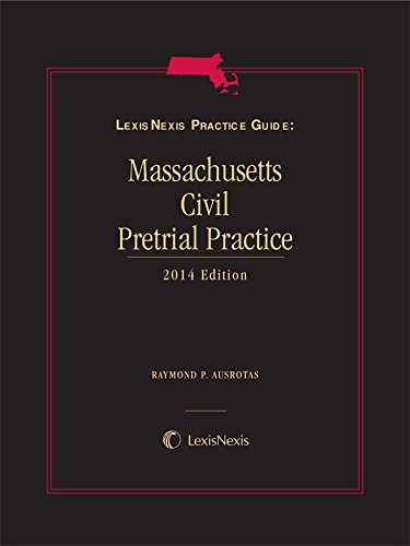 lexisnexis-practice-guide-massachusetts-civil-pretrial-practice