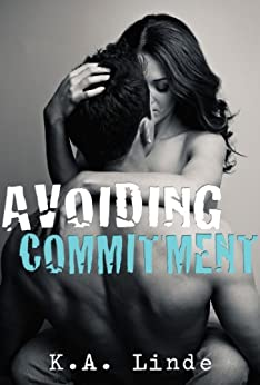 Avoiding Commitment by [Linde, K.A.]