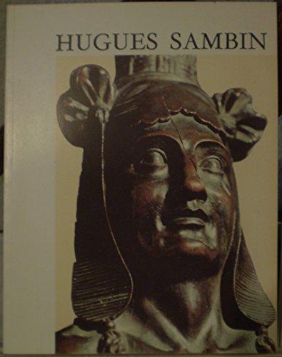 (Hugues Sambin: Vers 1520-1601 : catalogue de l'exposition présentée au Musée des beaux-arts de Dijon, du 24 juin au 11 septembre 1989 (French Edition))