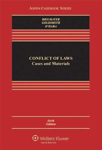 Conflict of Laws: Cases and Materials (Aspen Casebook Series)