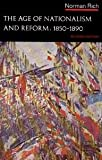 Age of Nationalism and Reform, 1850-1890, Rich, 0393056074