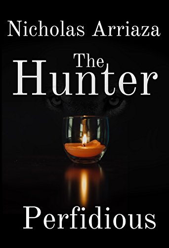The Hunter: Perfidious (The Hunter Saga Book 2) (English Edition)