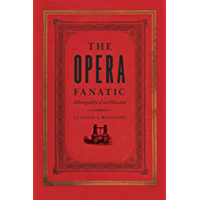 The Opera Fanatic: Ethnography of an Obsession book cover