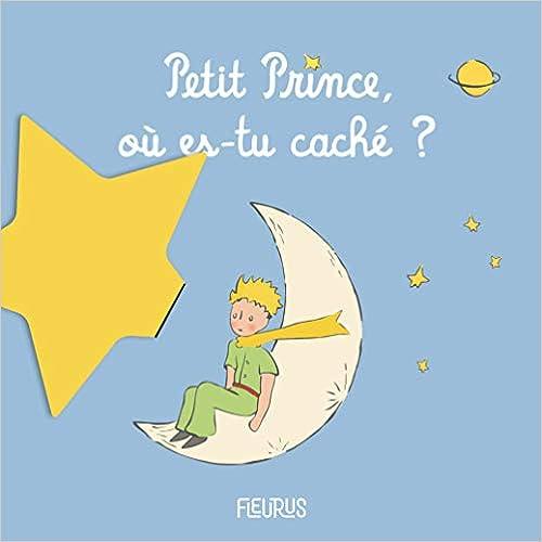 o/ù es-tu cach/é ? Petit Prince