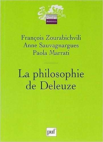 La philosophie de Deleuze (French Edition)