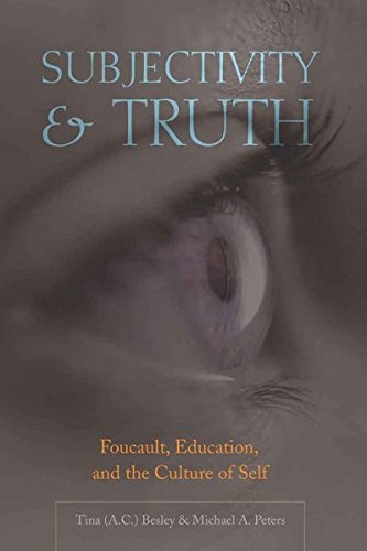 Subjectivity And Truth: Foucault, Education, And The Culture Of Self (Counterpoints)