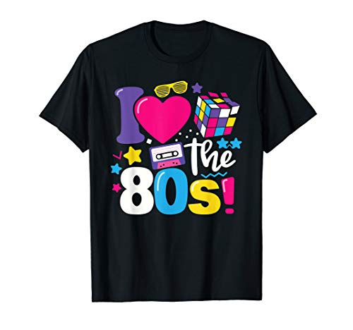 I Love The 80s Gift Clothes for Women and Men