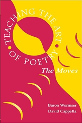Amazon.com: Teaching the Art of Poetry: The Moves (9780805833379 ...