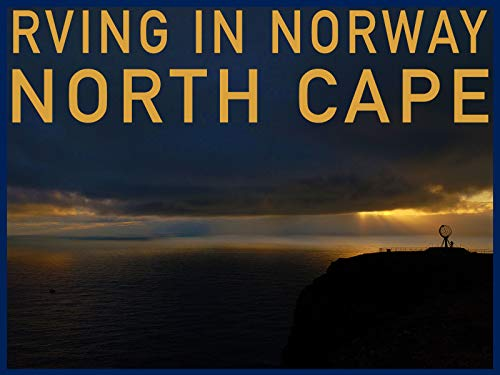 RVing in Norway: North Cape