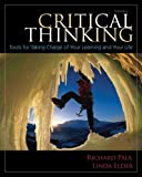 Critical Thinking: Tools for Taking Charge of Your Learning and Your Life (3rd Edition)