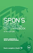 Spon's Asia-Pacific Construction Costs Handbook, Fourth Edition (Spon's International Price Books)