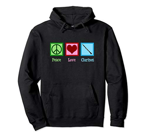 Peace Love Clarinets Hoodie - Cute Clarinet Player Gift