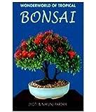 Wonderworld Of Tropical Bonsai