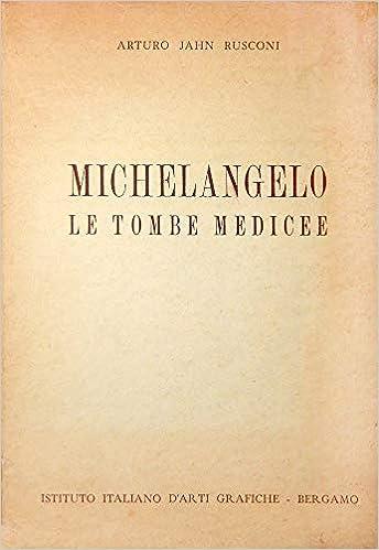 michelangelo le tombe medicee second edition