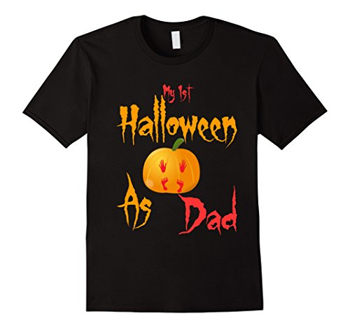 Cute Halloween Gift Ideas For Boyfriend (Mens My 1st Halloween as dad T-shirt cute gift for new daddy Tee XL Black)