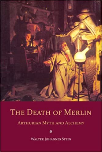 The Death of Merlin: Arthurian Myth and Alchemy
