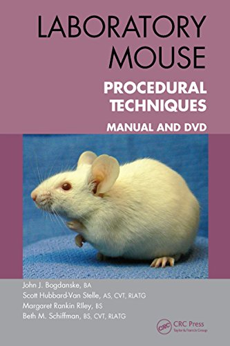 Laboratory Mouse Procedural Techniques: Manual and DVD: Volume 1