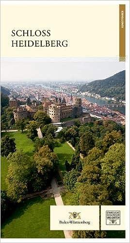 Schloss Heidelberg Führer Staatliche Schlösser Und Gärten Baden