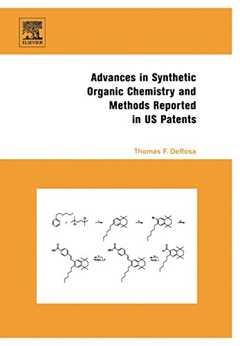 Advances in Synthetic Organic Chemistry and Methods Reported in US Patents Pdf