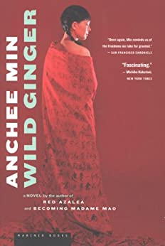 Wild Ginger: A Novel by [Min, Anchee]