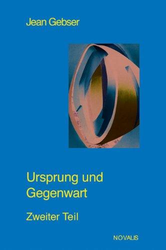 Gesamtausgabe 03. Ursprung und Gegenwart 2