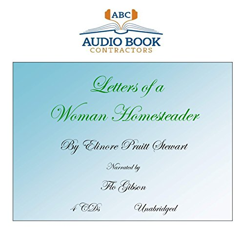 Letters of a Woman Homesteader (Classic Books on CD Collection) [UNABRIDGED]
