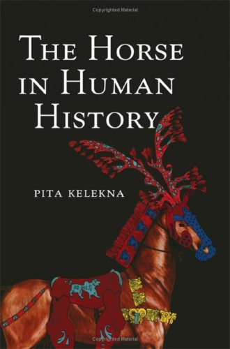 The Horse in Human History by Brand: Cambridge University Press