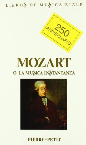 Descargar Libro Mozart O La Música Instantánea Pierre Petit