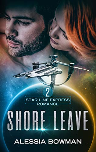 Shore Leave (Star Line Express Romance Book 2)