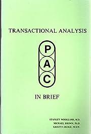 Transactional Analysis in Brief por Stanley;…
