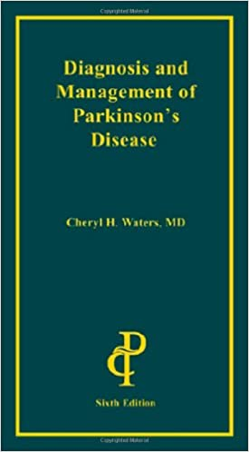 Diagnosis and Management of Parkinsons Disease 6 Updated Edition