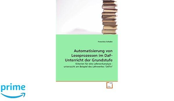 Automatisierung von Leseprozessen im DaF-Unterricht der Grundstufe ...