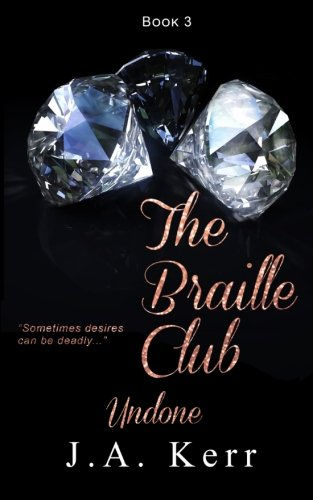 Download The Braille Club Undone (Book 3) (Volume 3) ebook