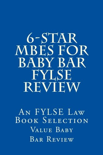 6-star MBEs FOR BABY BAR FYLSE REVIEW: 60 More Of The Top Types of MBEs Most Frequently Seen On The FYLSE Baby Bar