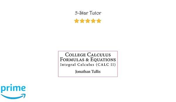 College Calculus Formulas Equations Integral Calculus