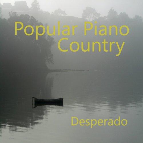 Popular Piano Country Songs: Desperado ()