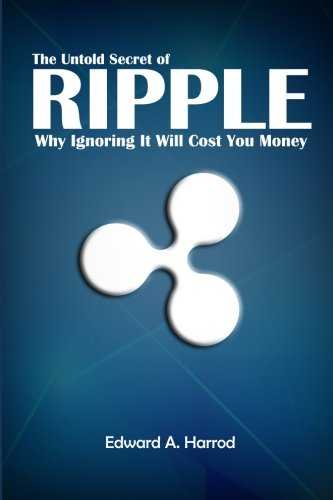The Untold Secret of Ripple: Why Ignoring It Will Cost You Money (Best Hardware For Mining Litecoin)