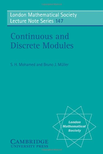 Continuous and Discrete Modules (London Mathematical Society Lecture Note Series)