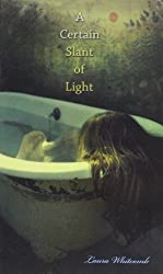 Certain Slant of Light by Laura Whitcomb (2005-09-01)