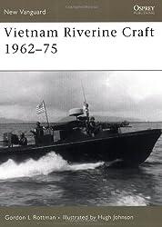 Vietnam Riverine Craft 1962-75 (New Vanguard)
